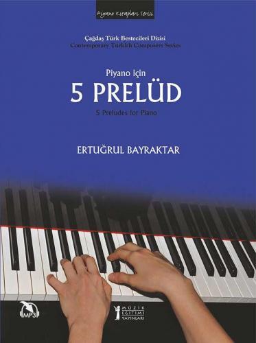 Piyano için 5 Prelüd