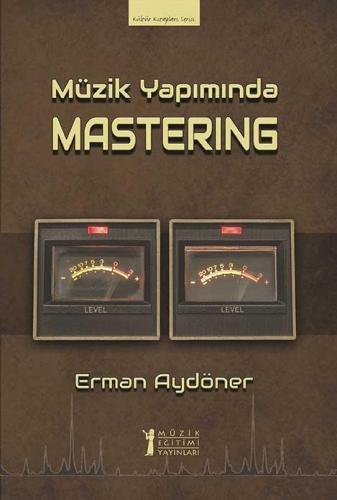 Müzik Yapımında Mastering %10 indirimli Erman Aydöner