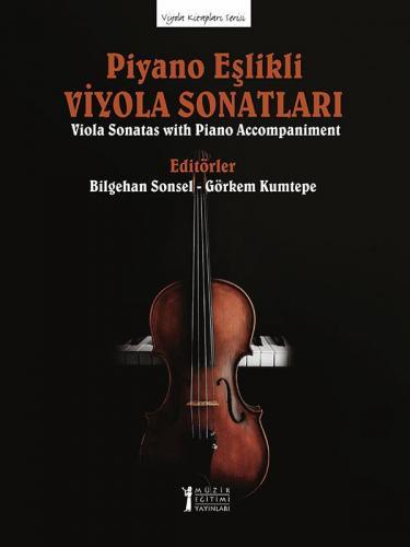 Piyano Eşlikli Viyola Sonatları Bilgehan Sonsel
