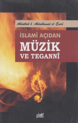 İslami Açıdan Müzik ve Teganni %10 indirimli Abdullah b. Abdulhamid el