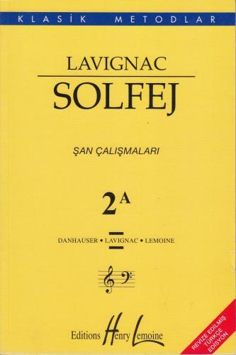 Lavignac Solfej 2A - Şan Çalışmaları %10 indirimli Danhauser
