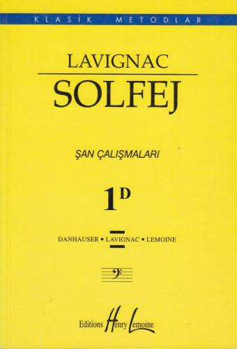 Lavignac Solfej Şan Çalışmaları 1D