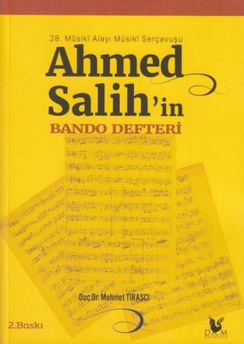 Ahmed Salih'in Bando Defteri Doç.Dr Mehmet Tıraşçı