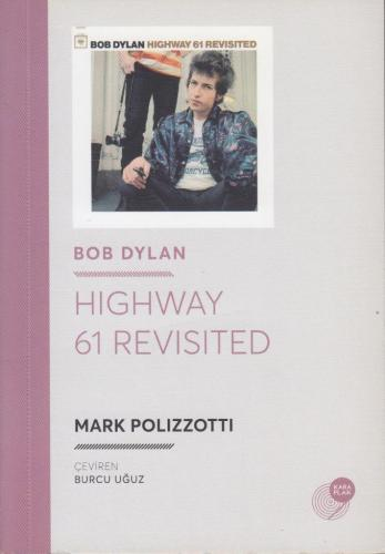 Bob Dylan - Highway 61 Revisited