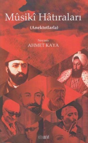 Musiki Hatıraları Neyzen Ahmet Kaya
