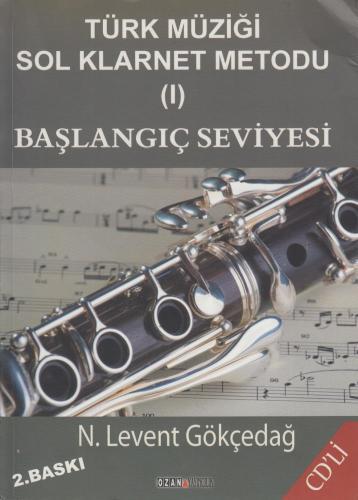 Türk Müziği Sol Klarnet Metodu (I) - Başlangıç Seviyesi %10 indirimli