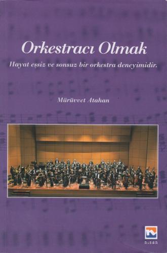 Orkestracı Olmak