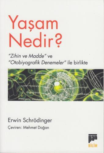 Yaşam Nedir? %20 indirimli Erwin Schrödinger
