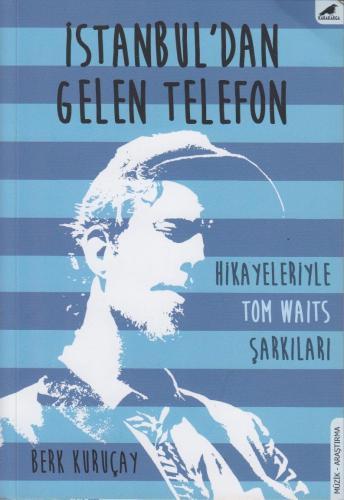 İstanbul'dan Gelen Telefon %10 indirimli Berk Kuruçay