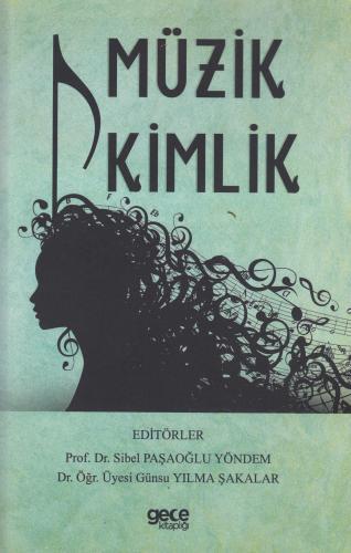 Müzik Kimlik Prof Dr. Sibel Paşaoğlu Yöndem