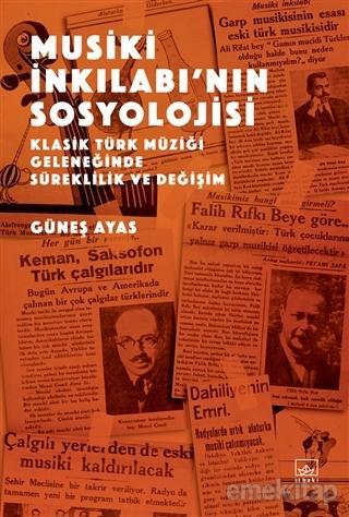 Musiki İnkılabı'nın Sosyolojisi Güneş Ayas