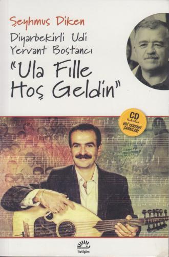 "Diyarbekirli Udi Yervant Bostancı ""Ula Fille Hoş Geldin"" (CD'li"