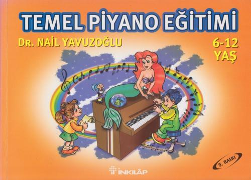 Temel Piyano Eğitimi (6-12 Yaş)