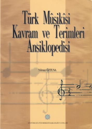 Türk Musikisi Kavram ve Terimleri Ansiklopedisi