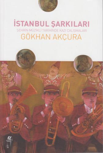 İstanbul Şarkıları %10 indirimli Gökhan Akçura