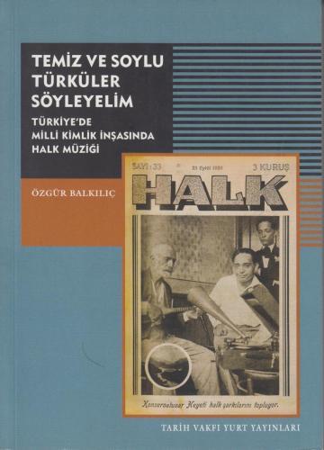 Temiz ve Soylu Türküler Söyleyelim