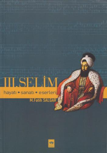 Üçüncü Selim %10 indirimli Fatih Salgar