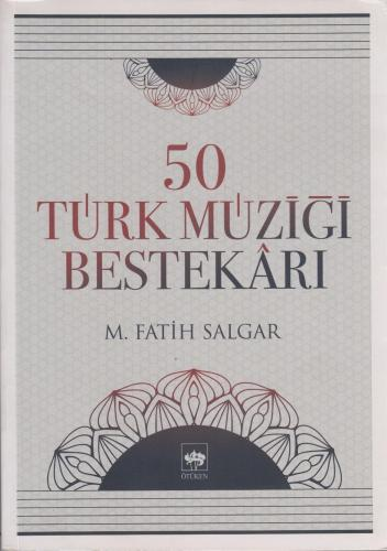 50 Türk Müziği Bestekârı