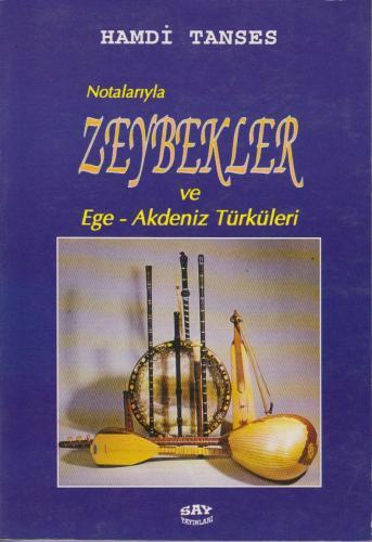 Notalarıyla Zeybekler ve Ege - Akdeniz Türküleri %10 indirimli Hamdi T