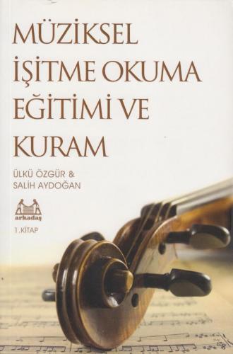 Müziksel İşitme Okuma Eğitimi ve Kuram 1 %10 indirimli Salih Aydoğan