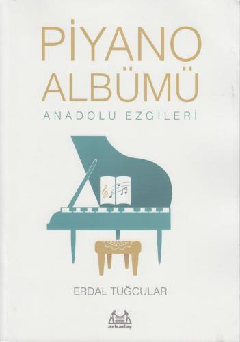 Piyano Albümü Anadolu Ezgileri