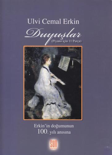 Duyuşlar (Piyano için 11 Parça) Ulvi Cemal Erkin