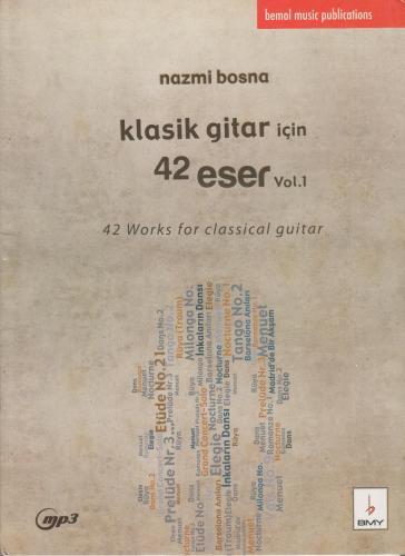 Klasik Gitar İçin 42 Eser %10 indirimli Nazmi Bosna