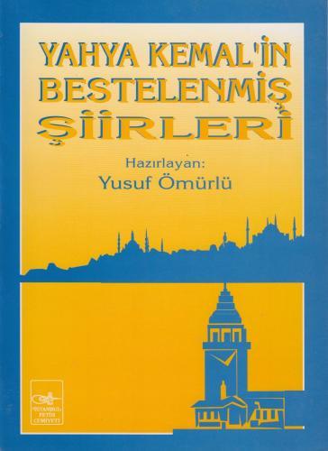 Yahya Kemal'in Bestelenmiş Şiirleri Kolektif