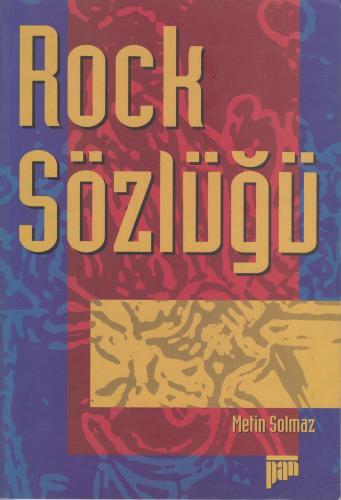 Rock Sözlüğü Metin Solmaz