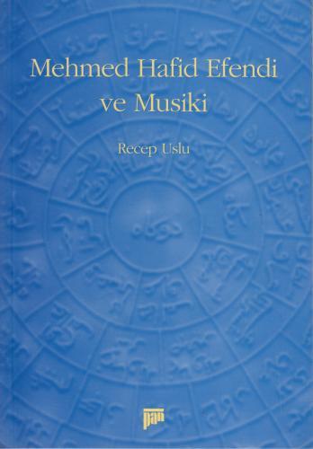 Mehmed Hafid Efendi ve Musiki