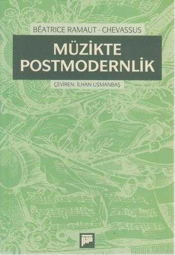 Müzikte Postmodernlik %20 indirimli Beatrice Ramaut-Chevassus