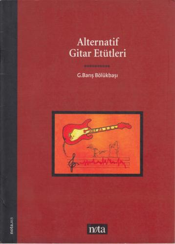 Alternatif Gitar Etütleri %10 indirimli G. Barış Bölükbaşı