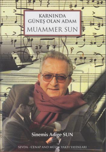 Karnında Güneş olan Adam Muammer Sun Sinemis Adige Sun