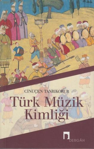 Türk Müzik Kimliği %10 indirimli Cinuçen Tanrıkorur