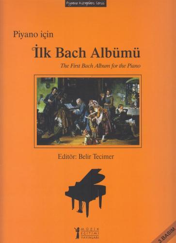 Piyano İçin İlk Bach Albümü