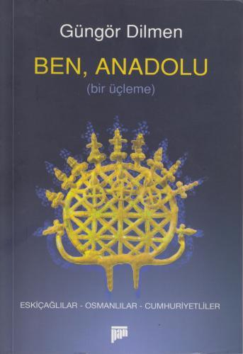 Ben, Anadolu