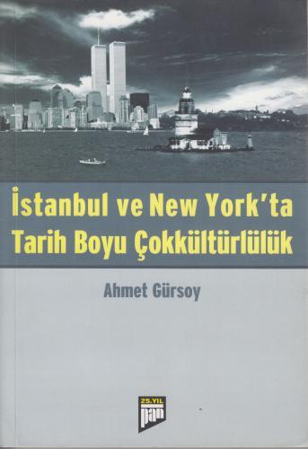 İstanbul ve New York`ta Tarih Boyu Çokkültürlülük %20 indirimli Ahmet