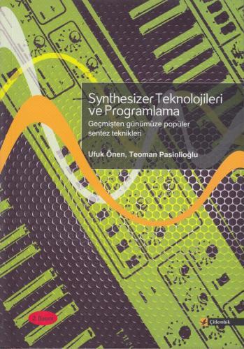 Synthesizer Teknolojileri ve Programlama %10 indirimli Ufuk Önen