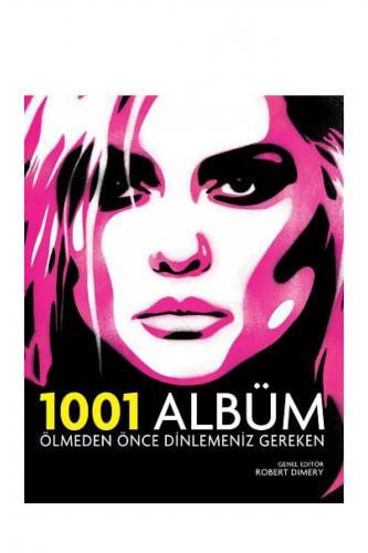 Ölmeden Önce Dinlemeniz Gereken 1001 Albüm %10 indirimli Robert Dimery