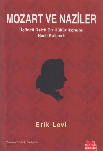 Mozart ve Naziler Erik Levi