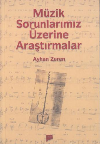 Müzik Sorunlarımız Üzerine Araştırmalar Ayhan Zeren