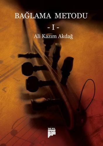 Bağlama Metodu -1/Ali Kazım Akdağ