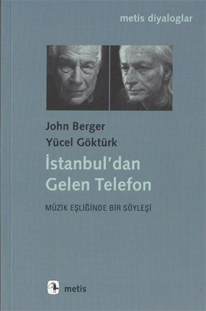 İstanbul'dan Gelen Telefon John Berger