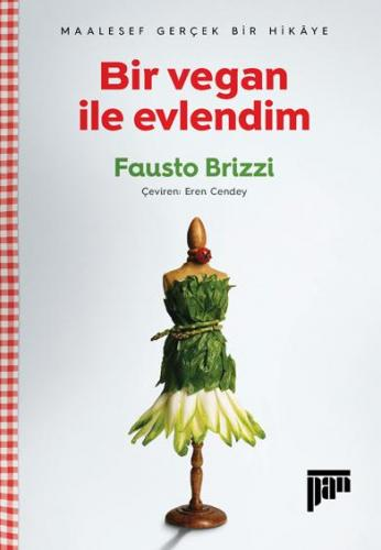 Bir vegan ile evlendim Fausto Brizzi