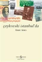 Çaykovski İstanbul'da