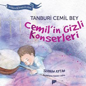 Cemil'in Gizli Konserleri / Tanburi Cemil Bey (7+ yaş)