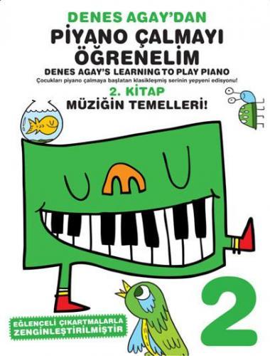 Denes Agay'dan Piyano Çalmayı Öğrenelim 2. Kitap %10 indirimli Denes A