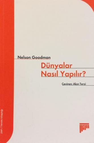 Dünyalar Nasıl Yapılır? %20 indirimli Nelson Goodman