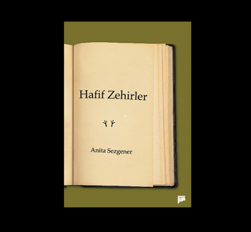 Hafif Zehirler %20 indirimli Anita Sezgener
