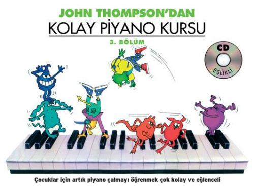 John Thompson'dan Kolay Piyano Kursu 3 %10 indirimli John Thompson